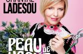 Peau de vache <br />Chantal Ladesou <br />Jeudi 18 janvier 2018