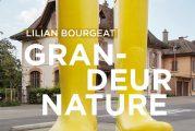 Exposition Grandeur Nature de Lilian Bourgeat