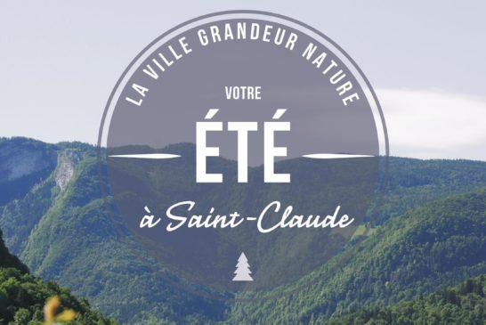 Cet été à Saint-Claude…